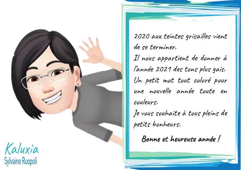 Bonne et Heureuse Année 2021 du Cabinet Kaluxia Sophrologie & Shiatsu